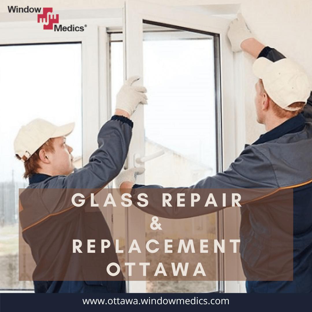 Window Replace Glass Service Ottawa