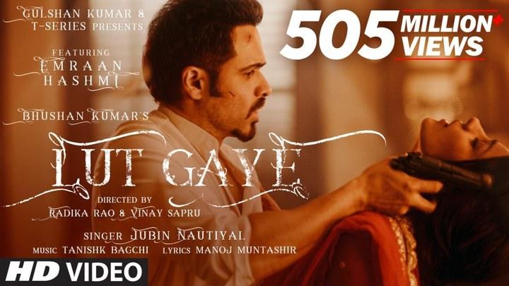 Lut Gaye (Full Song) Emraan Hashmi, Yukti | Jubin N, Tanishk B,