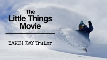 """The Little Things Movie \""""EARTH DAY\"""" Trailer"""