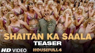 SHAITAN KA SAALA (Teaser)   Housefull 4   Akshay Kumar  Sohail Sen,Vishal Dadlani  Song Out Tomorrow