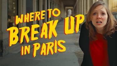 Where to Break Up in Paris